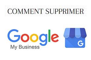 suppression d'une fiche Google MyBusiness