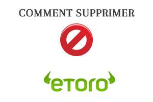 Comment supprimer un compte eToro