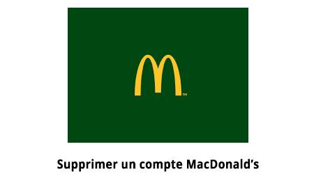 Supprimer mon compte Mac Donald's