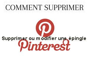 Supprimer ou modifier une épingle sur Pinterest