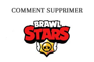 Toute la procédure pour supprimer un compte Brawl Stars