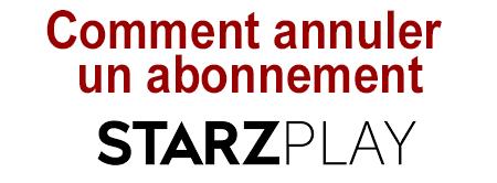 Comment se désabonner de Starz Play?