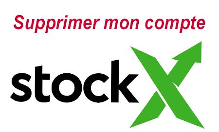 Comment supprimer son compte Stockx?